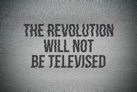 Tej rewolucji niezobaczycie wtelewizji!