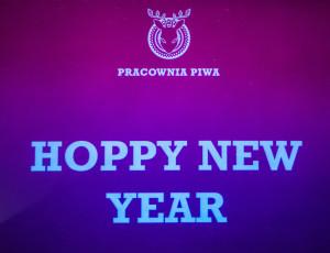 Hoppy New Year czyli życzenia noworoczne odPracowni Piwa